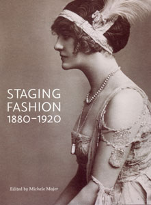 staging Fashion 1880-1920